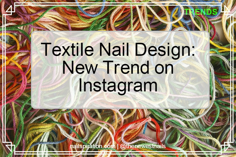 Textile Nail Designs with Threads