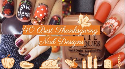40 Cute and Easy Thanksgiving Nails 2017: Colors, Designs, Tutorials